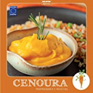 Coleção Turma dos Vegetais: Cenoura: Propriedades e Receitas