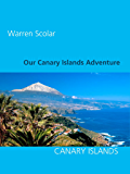 Our Canary Islands Adventure