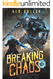 Breaking Chaos (The Chasing Graves Trilogy Book 3)