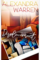 Displacement: A Building 402 Novella Kindle Edition