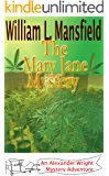 The Mary Jane Mystery (An Alexander Wright Mystery Adventure Book 3)