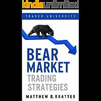 Bear Market Trading Strategies (English Edition)