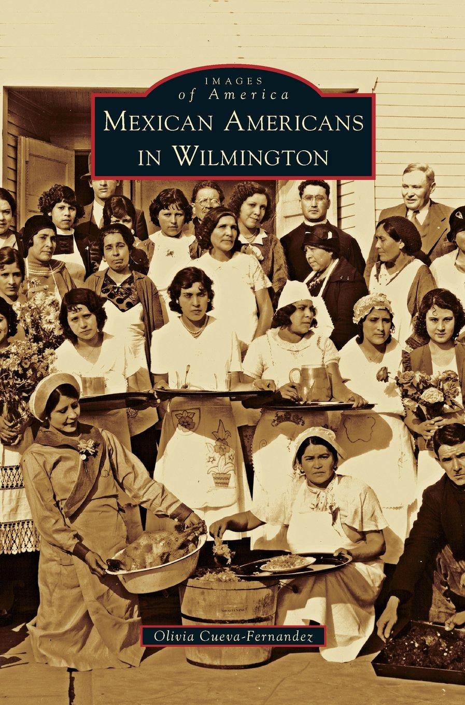 Read Online Mexican Americans in Wilmington pdf