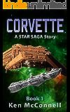 Corvette: A STAR SAGA Story (Corvette Trilogy Book 1) (English Edition)