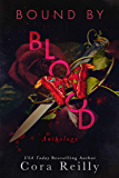 Bound By Blood: Anthology (Born in Blood Mafia Chronicles Book 8)