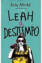 Leah a Destiempo (Spanish Edition) Paperback