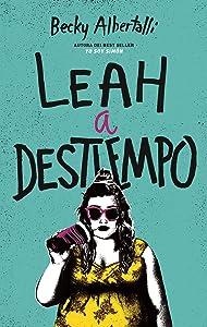 Leah a destiempo (Spanish Edition)