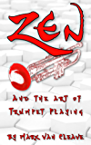 Zen and the Art of Trumpet Playing