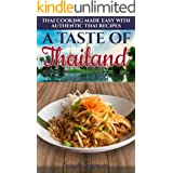 A Taste of Thailand: Thai Cooking Made Easy with Authentic Thai Recipes (Best Recipes from Around the World)