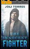 The Innocent Fighter (Innocent & Missing  Book 1)