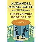 The Revolving Door of Life: 44 Scotland Street Series (10) (The 44 Scotland Street)