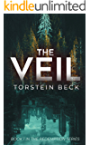 The Veil: A Post Apocalyptic Bio-Punk Survival Thriller (The Redemption Series Book 1)