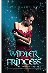 Winter Princess (Daughter of Winter Book 1) Kindle Edition
