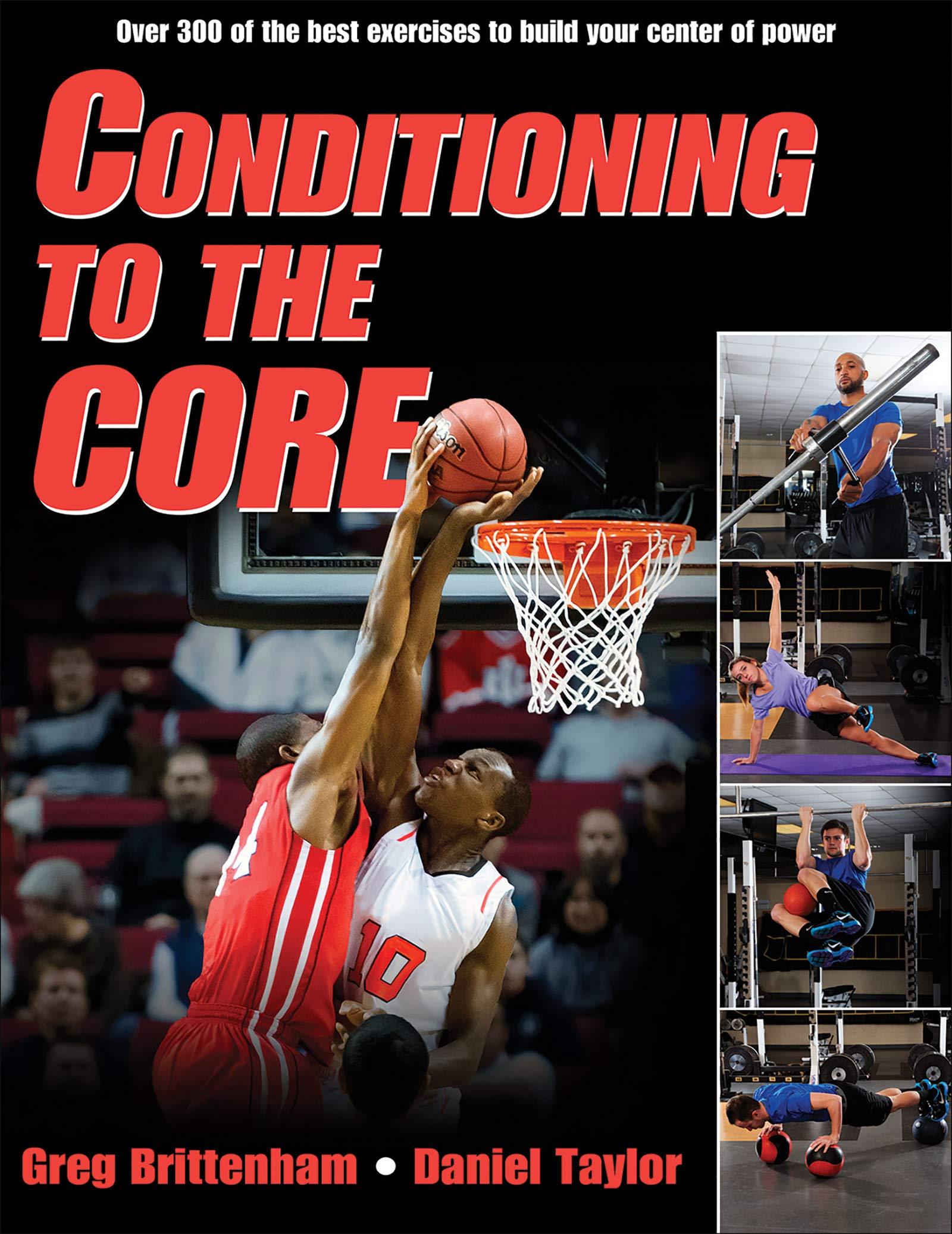 Conditioning to the Core por Greg Brittenham