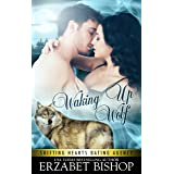 Waking Up Wolf: A Shapeshifter Paranormal Romance (Shifting Hearts Dating Agency Book 2)