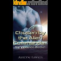 Chosen by the Alien Commander: An Alien Abduction Romance (The Novans Book 1)