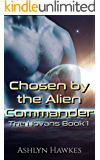 Chosen by the Alien Commander: An Alien Abduction Romance (The Novans Book 1)