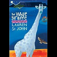 The White Giraffe: Book 1 (Animal Healer series)