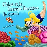 Chloé Et La Grande Barrière De Corail (French