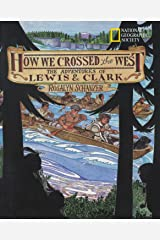 How We Crossed The West: The Adventures Of Lewis And Clark Paperback