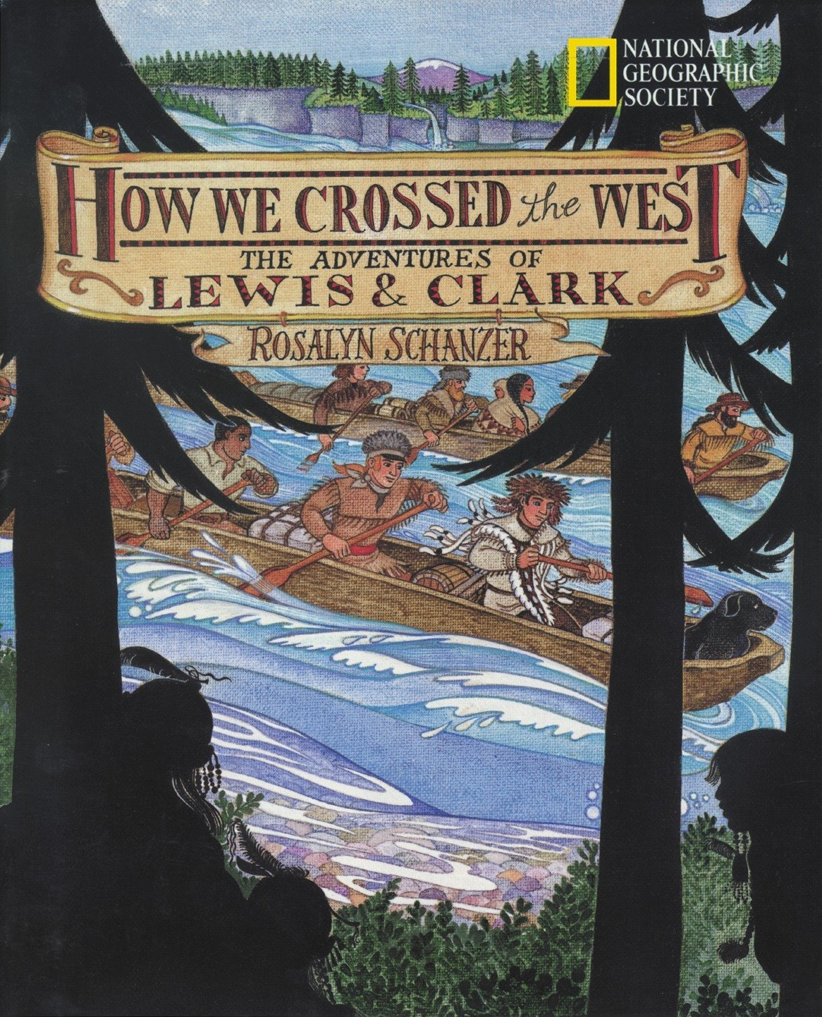 How We Crossed The West: The Adventures Of Lewis And Clark ebook