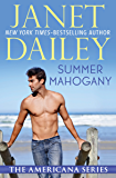 Summer Mahogany: Maine (The Americana Series Book 19)