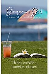 Glimpses of God: a summer devotional for women Kindle Edition