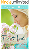 First Love: A Snow Valley Romance