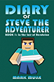 Diary of Steve the Adventurer (Book 1): In the Lair of Herobrine (An Unofficial Minecraft Book for Kids Age 9-12)