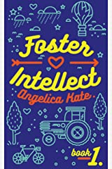 Foster Intellect (Aging Out Book 1) Kindle Edition
