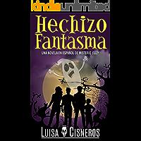 Hechizo Fantasma: Una novela en español de misterio cozy (Zach Dane, detective de lo sobrenatural, libros de misterio nº 2)