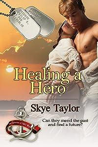 Healing a Hero (The Camerons of Tide's Way)