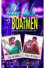 Blue Lights and Boatmen: A Swamp Bottom Novella Kindle Edition