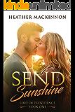 Send Sunshine (Love in Providence Book 1)