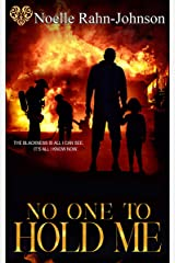 No One To Hold Me Kindle Edition