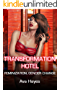 Transformation Hotel: Feminization, Gender Change (English Edition)