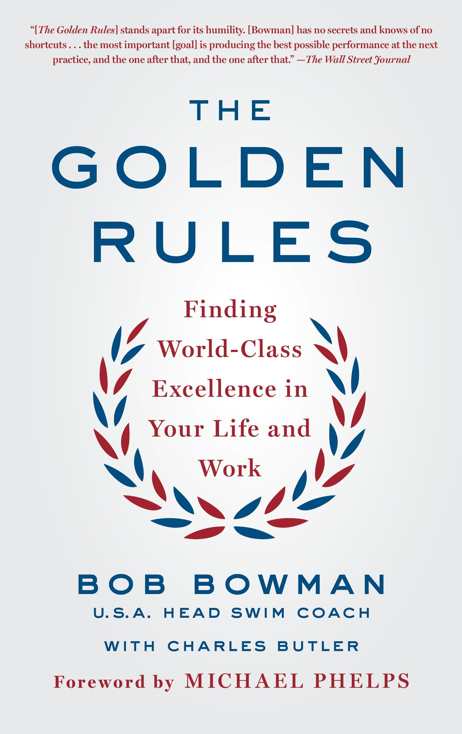 The Golden Rules: Finding World-Class Excellence in Your Life and Work por Charles Butler