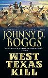 West Texas Kill