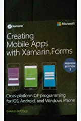 Creating Mobile Apps with Xamarin.Forms Preview Edition 2 Paperback