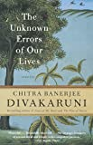The Unknown Errors of Our Lives: Stories