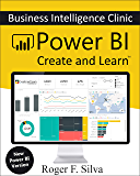 Power BI - Business Intelligence Clinic: Create and Learn (English Edition)