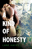 A Kind of Honesty (A Kind of Stories Book 3)