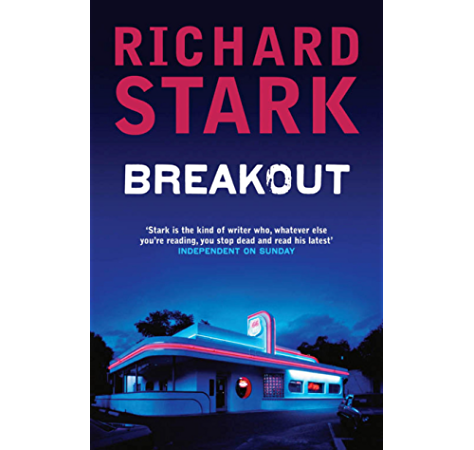 Breakout: A Parker Novel (English Edition) eBook: Stark, Richard: Amazon.es: Tienda Kindle