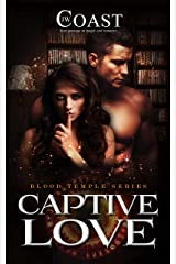 Captive Love: Jackson and Daphne (Blood Temple Book 3) Kindle Edition