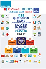Oswaal ICSE Question Bank Chapterwise & Topicwise Solved Papers, Class-10, Biology (For 2021 Exam) Kindle Edition