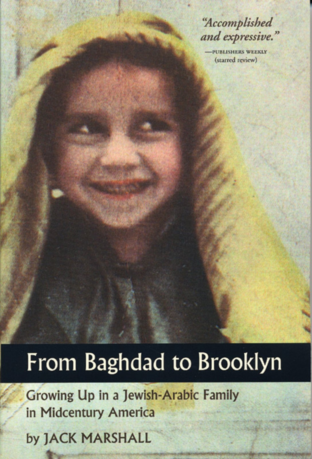 From Baghdad to Brooklyn: Growing Up in a Jewish-Arabic Family in Midcentury America PDF