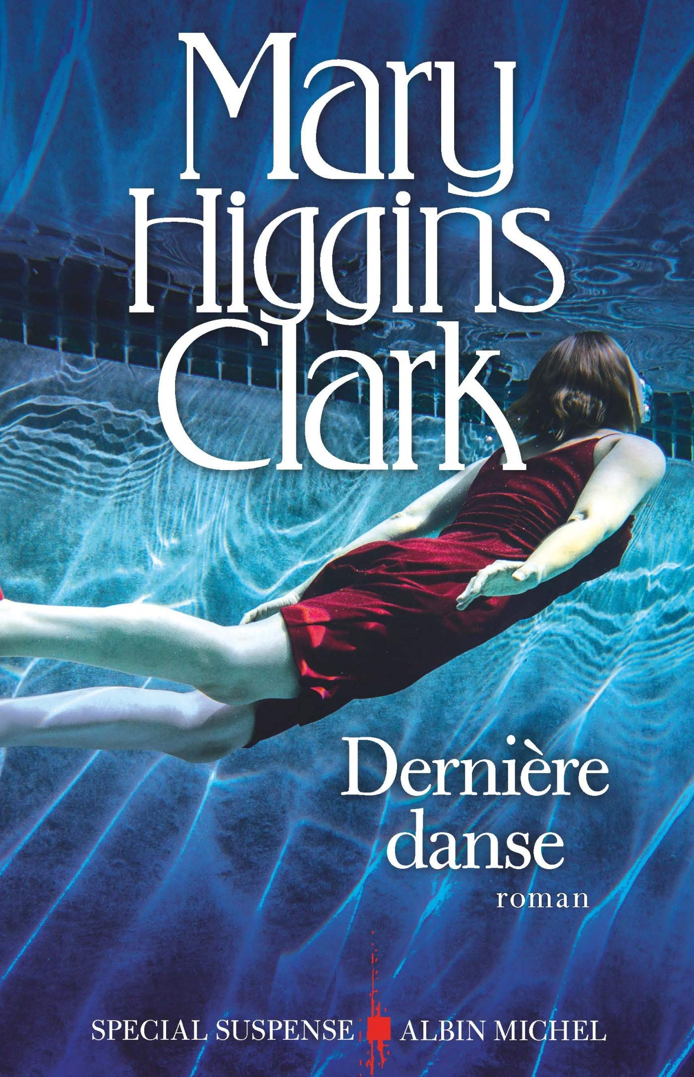 Dernière danse: Amazon.ca: Higgins Clark, Mary: Books
