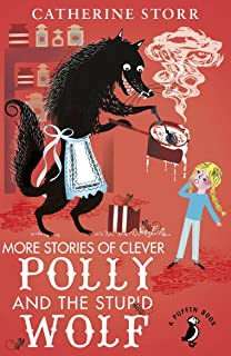 Clever polly and the stupid wolf amazon catherine storr more stories of clever polly and the stupid wolf a puffin book fandeluxe Images