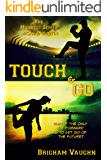 Touch & Go (The Midwest Series Book 3)