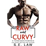 Raw and Curvy: A Forbidden Romance (Forbidden Fantasies Book 30)
